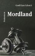 Cover-Bild zu Mordland (eBook) von Schmidt, Gerd Hans