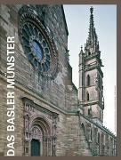 Cover-Bild zu Das Basler Münster von Schwinn Schürmann, Dorothea
