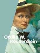 Cover-Bild zu Ottilie W. Roederstein von Zürcher Kunstgesellschaft