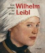 Cover-Bild zu Wilhelm Leibl von Manstein, Marianne von
