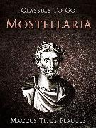 Cover-Bild zu Mostellaria (eBook) von Plautus, Maccus Titus