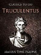 Cover-Bild zu Truculentus (eBook) von Plautus, Maccus Titus