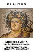 Cover-Bild zu Plautus - Mostellaria or, The Haunted House von Plautus