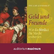 Cover-Bild zu Geld und Freunde (Ungekürzt) (Audio Download) von Reinhardt, Volker