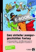 Cover-Bild zu Ganz einfache Lesespurgeschichten: Fantasy (eBook) von Rosendahl, Julia