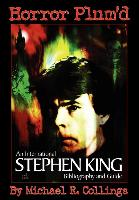 Cover-Bild zu Horror Plum'd: International Stephen King Bibliography & Guide 1960-2000 von Collings, Michael R.
