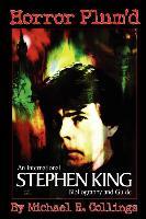 Cover-Bild zu Horror Plum'd: International Stephen King Bibliography & Guide 1960-2000 - Trade Edition von Collings, Michael R.
