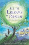 Cover-Bild zu All the Colours of Paradise (eBook) von King Stephen Michael, King Stephen Michael (Illustr.)