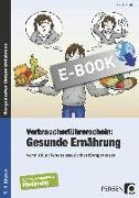 Cover-Bild zu Verbraucherführerschein: Gesunde Ernährung (eBook) von Steffek, Frauke