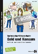 Cover-Bild zu Verbraucherführerschein: Geld und Konsum (eBook) von Steffek, Frauke