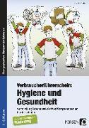 Cover-Bild zu Verbraucherführerschein: Hygiene und Gesundheit von Steffek, Frauke