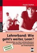 Cover-Bild zu Wie geht`s weiter Leon? Unterrichts-Materialien. Förderschule von Steffek, Frauke