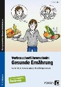 Cover-Bild zu Verbraucherführerschein: Gesunde Ernährung von Steffek, Frauke