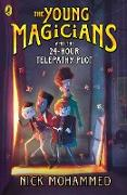 Cover-Bild zu The Young Magicians and the 24-Hour Telepathy Plot (eBook) von Mohammed, Nick