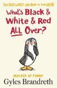 Cover-Bild zu What's Black and White and Red All Over? (eBook) von Brandreth, Gyles