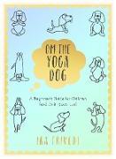 Cover-Bild zu Om the Yoga Dog (eBook) von Trivedi, Ira