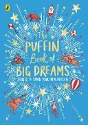 Cover-Bild zu The Puffin Book of Big Dreams (eBook) von Puffin