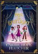 Cover-Bild zu Into the Spotlight (eBook) von Fletcher, Carrie Hope