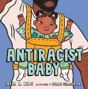 Cover-Bild zu Antiracist Baby (eBook) von Kendi, Ibram X.
