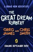 Cover-Bild zu The Great Dream Robbery (eBook) von James, Greg