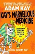 Cover-Bild zu Kay's Marvellous Medicine (eBook) von Kay, Adam