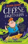 Cover-Bild zu Aldrin Adams and the Cheese Nightmares (eBook) von Howard, Paul