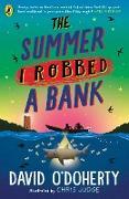 Cover-Bild zu The Summer I Robbed A Bank (eBook) von O'Doherty, David