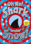 Cover-Bild zu Oh No, Shark in the Snow! (eBook) von Sharratt, Nick
