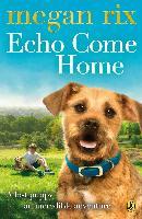 Cover-Bild zu Echo Come Home (eBook) von Rix, Megan