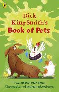 Cover-Bild zu Dick King-Smith's Book of Pets (eBook) von King-Smith, Dick