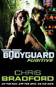 Cover-Bild zu Bodyguard: Fugitive (Book 6) (eBook) von Bradford, Chris