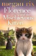 Cover-Bild zu Florence and the Mischievous Kitten (eBook) von Rix, Megan
