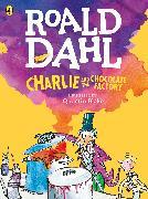 Cover-Bild zu Charlie and the Chocolate Factory (Colour Edition) (eBook) von Dahl, Roald