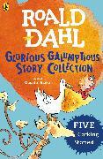 Cover-Bild zu Roald Dahl's Glorious Galumptious Story Collection (eBook) von Dahl, Roald
