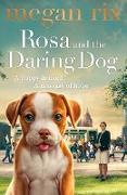 Cover-Bild zu Rosa and the Daring Dog (eBook) von Rix, Megan