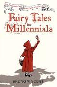 Cover-Bild zu Fairy Tales for Millennials (eBook) von Vincent, Bruno