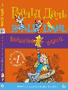 Cover-Bild zu The Magic Finger (eBook) von Dahl, Roald