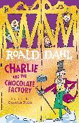 Cover-Bild zu Charlie and the Chocolate Factory von Dahl, Roald