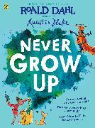 Cover-Bild zu Never Grow Up von Dahl, Roald