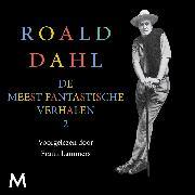 Cover-Bild zu De meest fantastische verhalen 2 (Audio Download) von Dahl, Roald