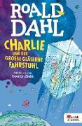 Cover-Bild zu Charlie und der große gläserne Fahrstuhl (eBook) von Dahl, Roald