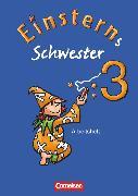 Cover-Bild zu Einsterns Schwester, Sprache und Lesen - Ausgabe 2009, 3. Schuljahr, Arbeitsheft von Gerstenmaier, Wiebke
