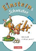 Cover-Bild zu Einsterns Schwester, Sprache und Lesen - Bayern, 4. Jahrgangsstufe, Arbeitsheft Schulausgangsschrift von Dreier-Kuzuhara, Daniela