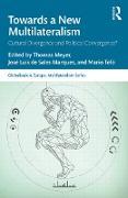 Cover-Bild zu Towards a New Multilateralism (eBook) von Meyer, Thomas (Hrsg.)