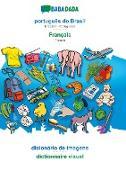 Cover-Bild zu BABADADA, português do Brasil - Français, dicionário de imagens - dictionnaire visuel