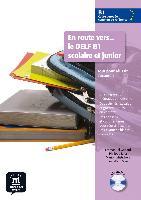 Cover-Bild zu En route vers... le DELF B1 scolaire et junior. Buch mit Audio-CD