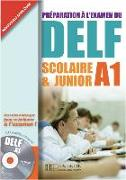 Cover-Bild zu DELF Scolaire & Junior A1. Livre + CD audio + Transcription + Corrigés