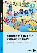 Cover-Bild zu Spielerisch durch den Zahlenraum bis 20 von Harms, Petra