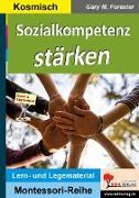 Cover-Bild zu Sozialkompetenz stärken von Forester, Gary M.