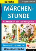 Cover-Bild zu MÄRCHENSTUNDE von Forester, Gary M.